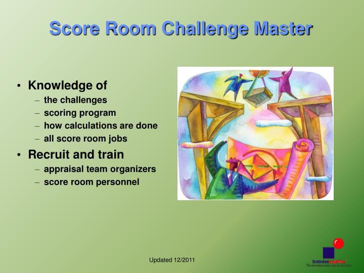 Score Room Challenge Master