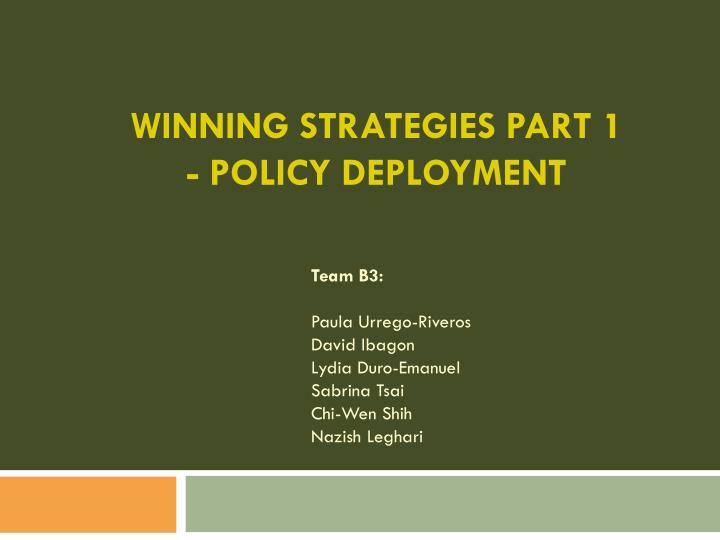 Winning strategies part 1 policy deployment