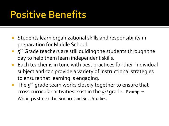 Positive Benefits