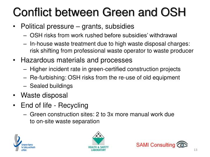 Conflict between Green and OSH