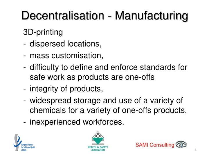 Decentralisation - Manufacturing