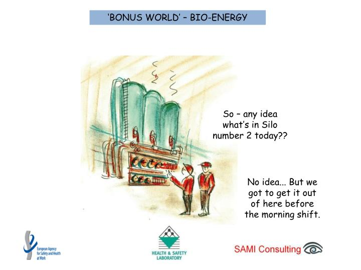 'BONUS WORLD' – BIO-ENERGY