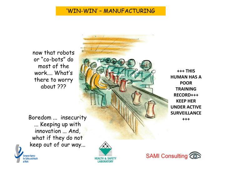 'WIN-WIN' – MANUFACTURING