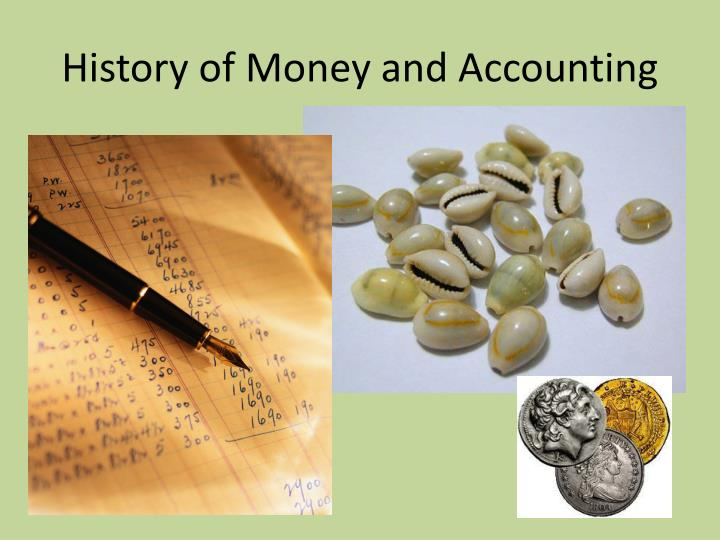 History of Money and Accounting