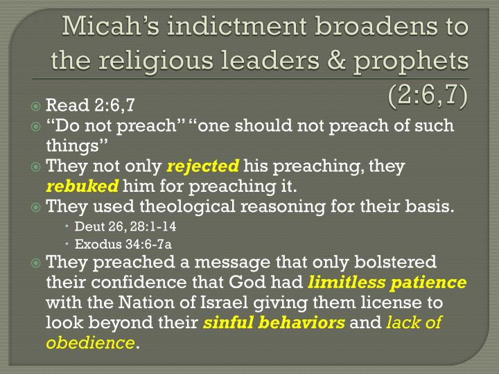 Micah's indictment broadens to the religious leaders & prophets (2:6,7)