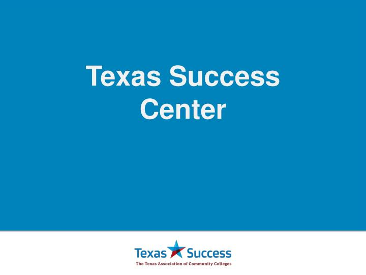 Texas Success