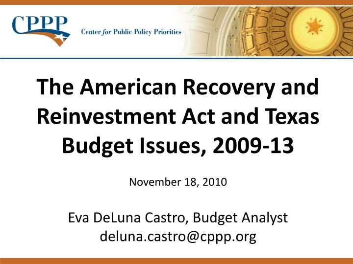 The American Recovery and Reinvestment Act and Texas Budget Issues, 2009-13