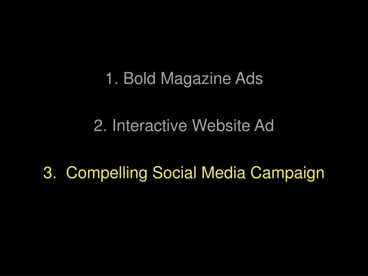 1. Bold Magazine Ads