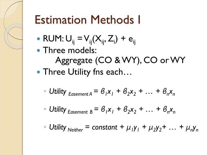 Estimation Methods I