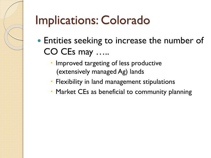 Implications: Colorado