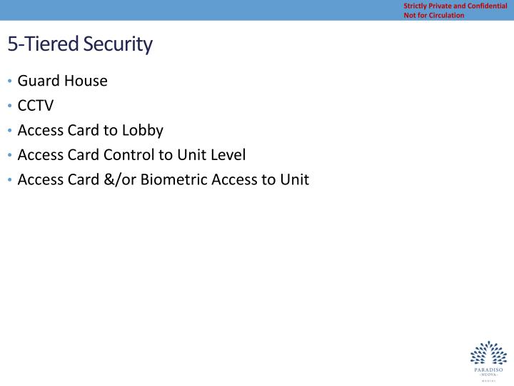 5-Tiered Security