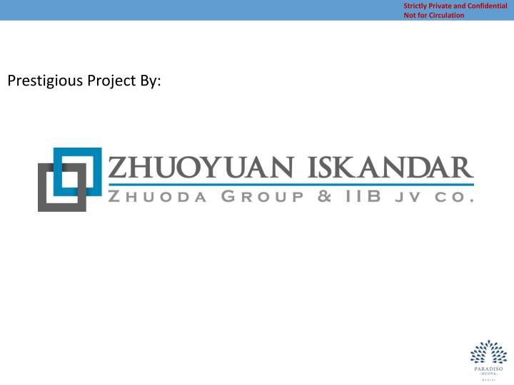 Prestigious Project By: