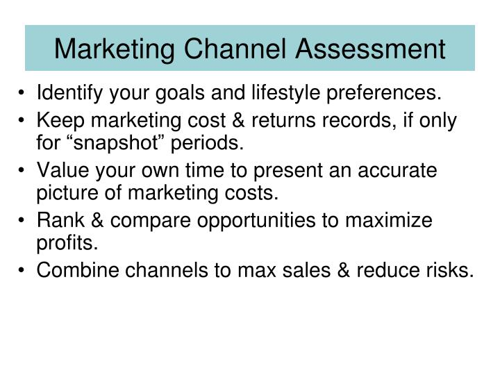 Marketing Channel Assessment