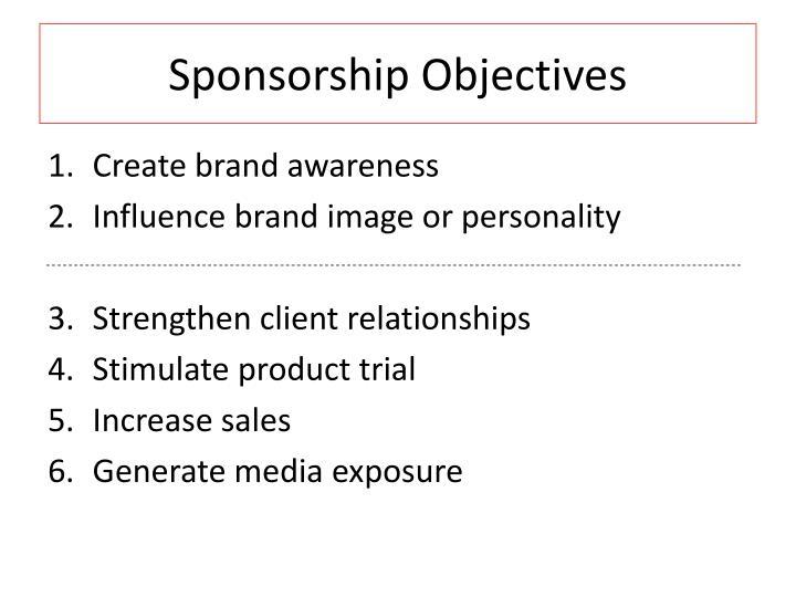 Sponsorship Objectives