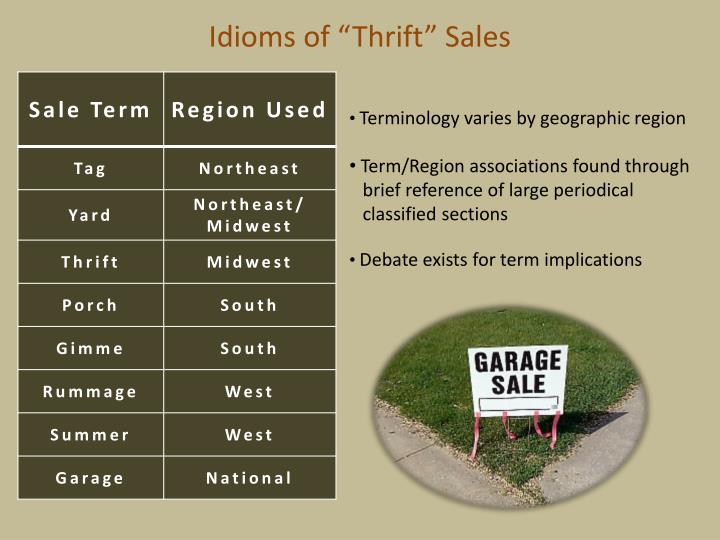 Idioms of thrift sales