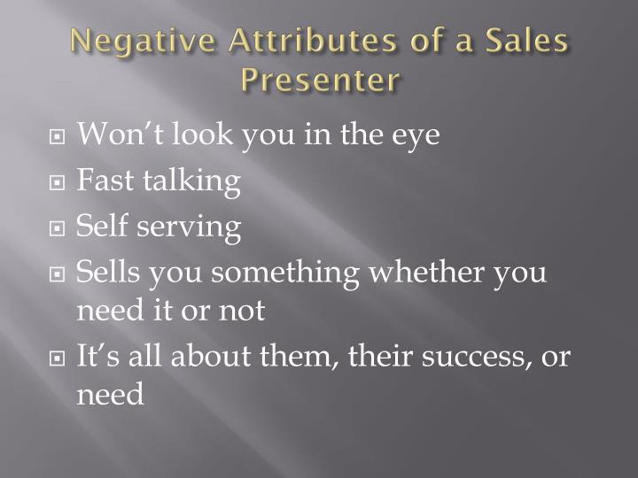 Negative Attributes of a Sales Presenter