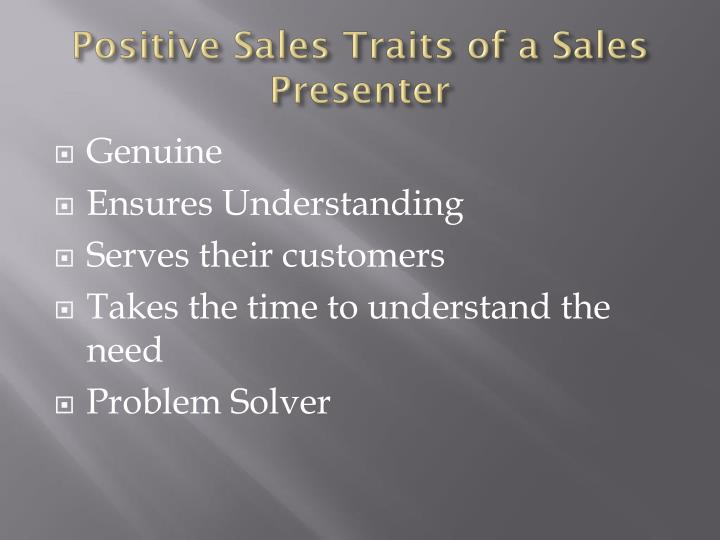 Positive Sales Traits of a Sales Presenter