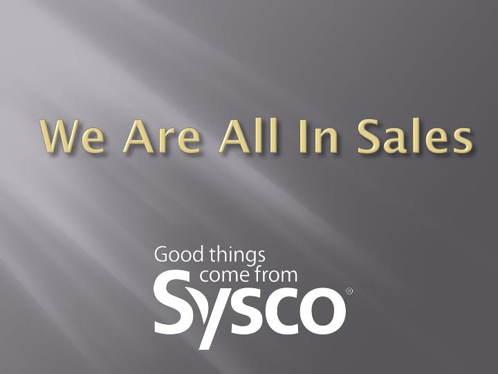 We Are All In Sales