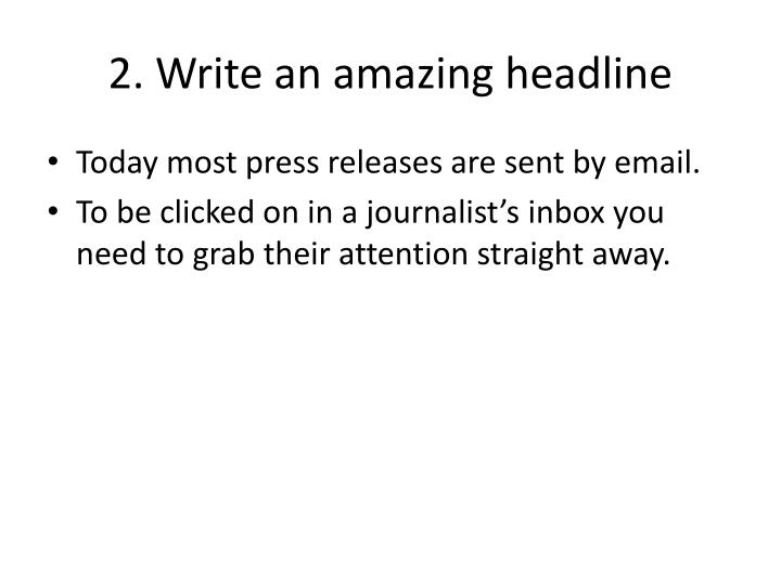 2. Write an amazing headline