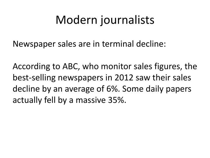 Modern journalists