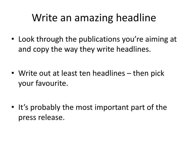 Write an amazing headline