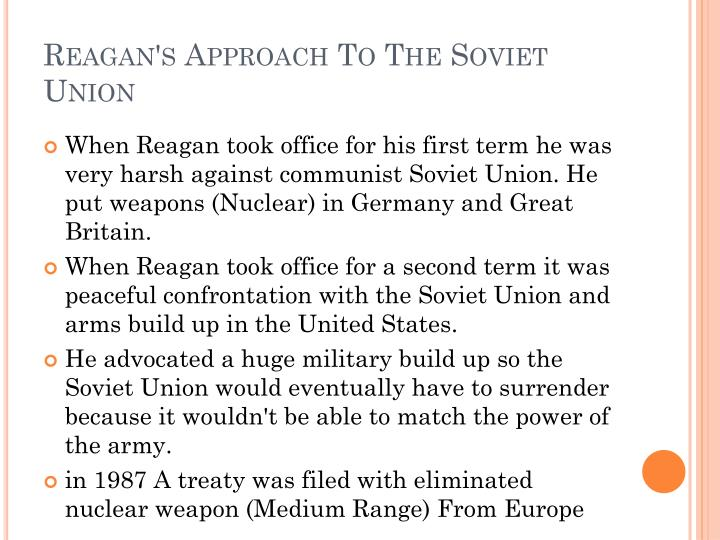 Reagan's Approach To The Soviet Union