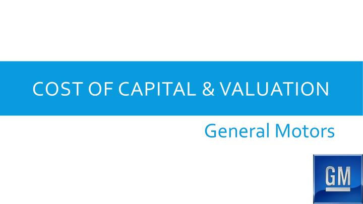 Cost of capital & valuation