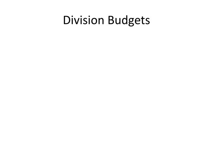 Division Budgets