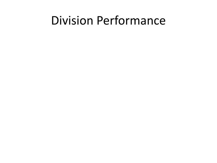 Division performance
