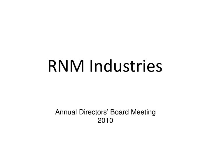 Rnm industries