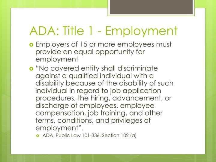 ADA: Title 1 - Employment