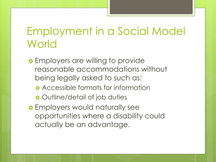 Employment in a Social Model World