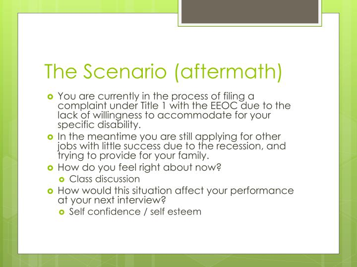 The Scenario (aftermath)