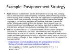 example postponement strategy
