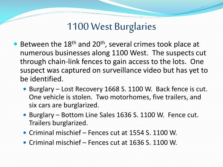 1100 West Burglaries