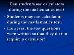 can students use calculators during the mathematics test