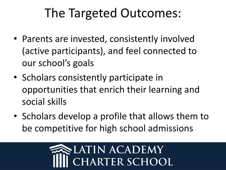 The Targeted Outcomes: