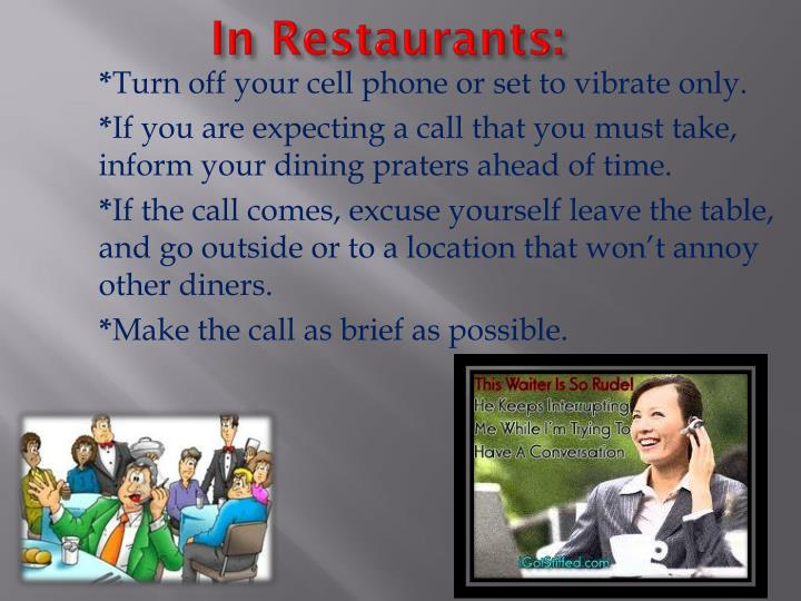 In Restaurants: