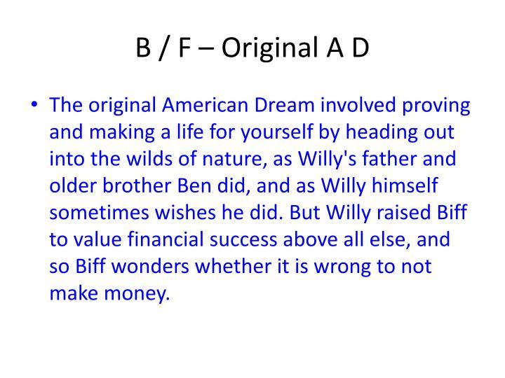 B / F – Original A D