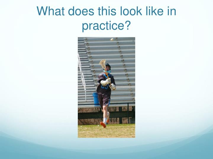What does this look like in practice?