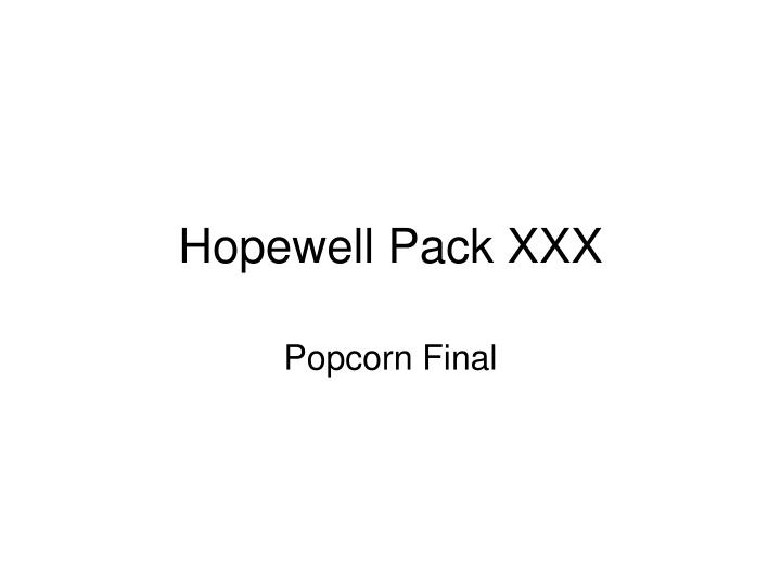 Hopewell pack xxx