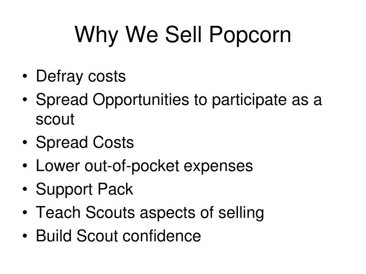 Why we sell popcorn