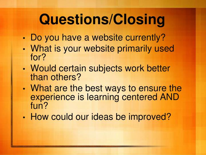 Questions/Closing