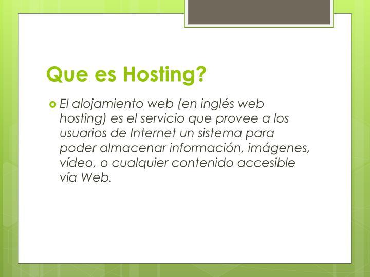 Que es Hosting?