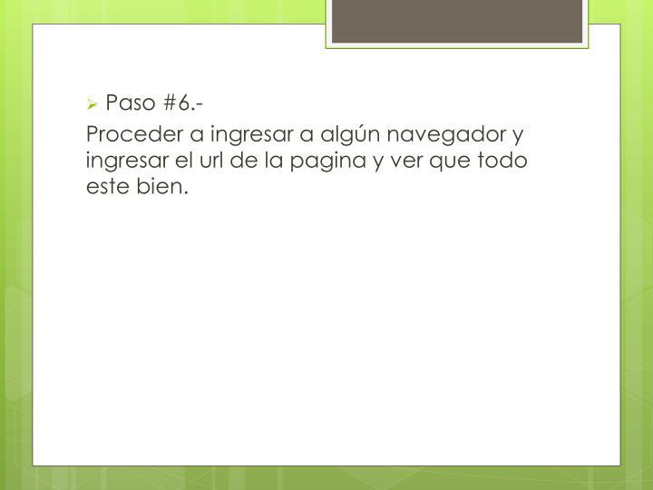Paso #6.-