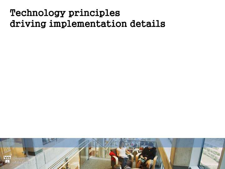 Technology principles