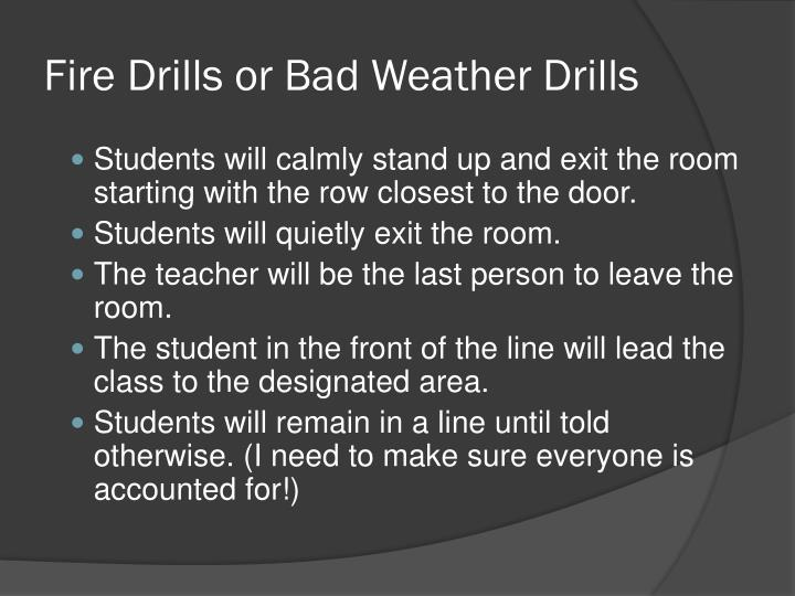 Fire Drills or Bad Weather Drills