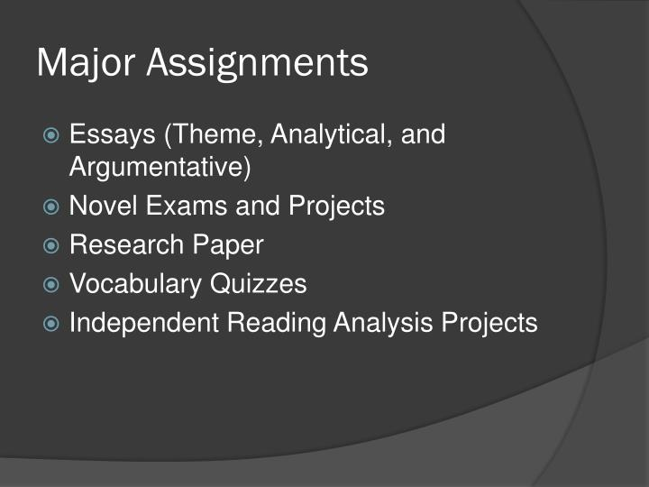 Major Assignments