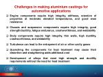 challenges in making aluminium castings for automotive applications
