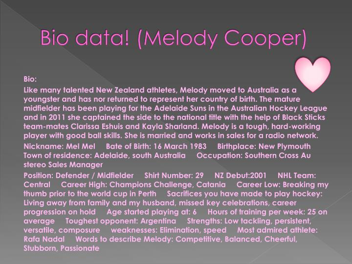 Bio data! (Melody Cooper)